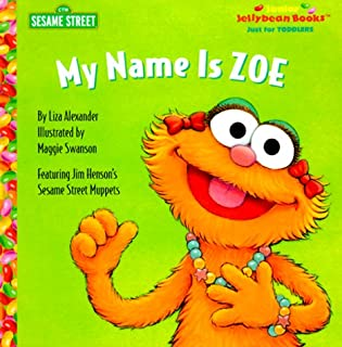 My Name is Zoe (Junior Jellybean Books(TM))