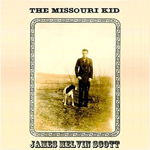 The Missouri Kid audiobook cover art