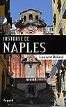 Histoire de Naples par Bolard