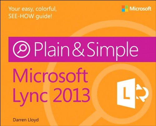 Microsoft Lync 2013 Plain & Simple (English Edition)