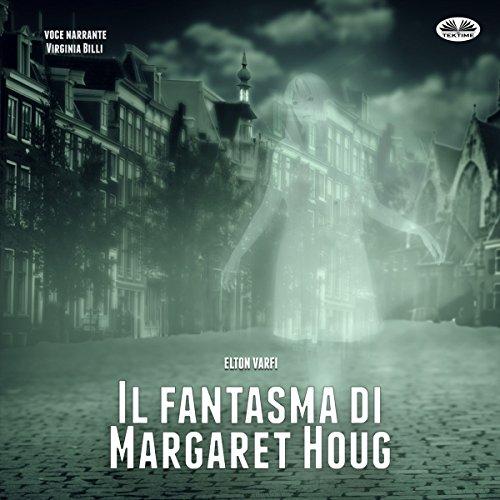 Il fantasma di Margaret Houg [The Ghost of Margaret Houg] cover art