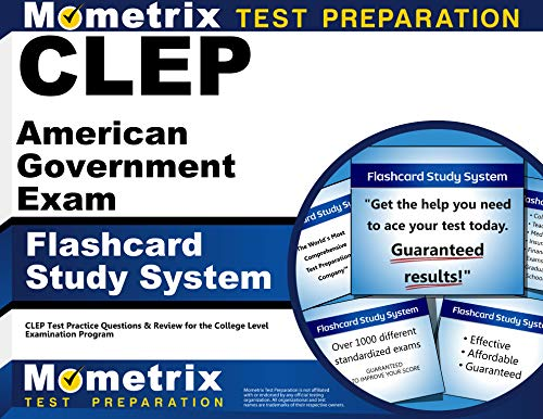 Clep American Government Exam Flashcard Study System Clep Test Practice Questions Review For The College Level