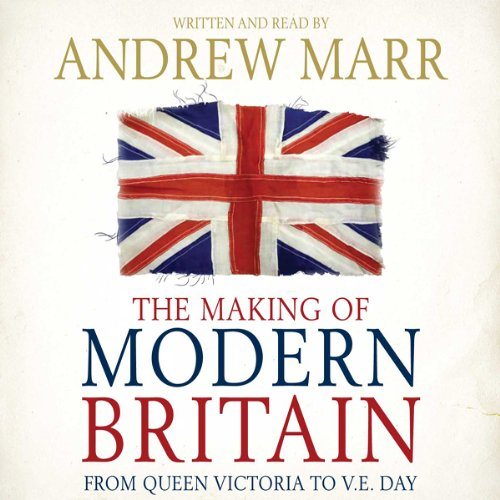 The Making of Modern Britain audiobook cover art