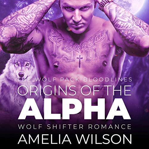 Origins of the Alpha (Wolf Shifter Romance) audiobook cover art