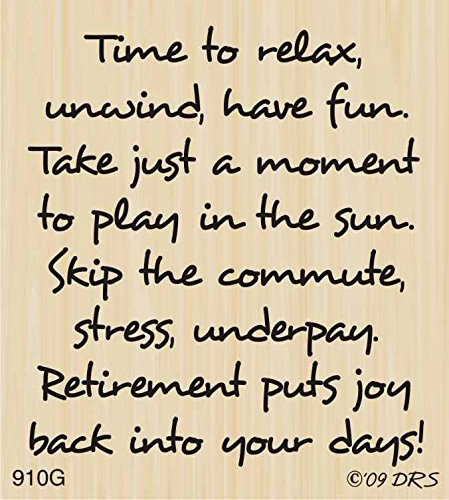 Underpay Retirement Greeting Rubber Stamp by DRS Designs - Made in USA