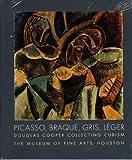 Picasso, Braque, Gris, Leger: Douglas Cooper Collecting Cubism