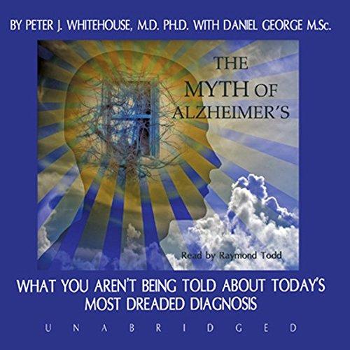 The Myth of Alzheimer's audiobook cover art