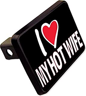 I Love My HOT Wife Trailer Hitch Cover Plug Funny Novelty