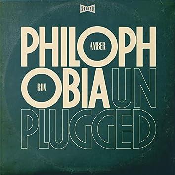 Philophobia (Unplugged)