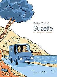 Suzette ou le grand amour par Toulmé