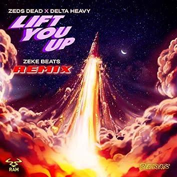 Lift You Up (ZEKE BEATS Remix)