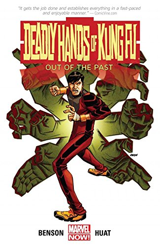 Deadly Hands of Kung Fu: Out Of The Past (Deadly Hands of Kung Fu (MAX)) (English Edition)