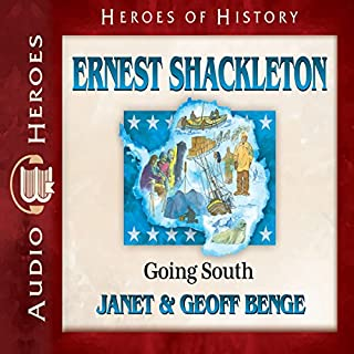 Ernest Shackleton: Going South audiobook cover art