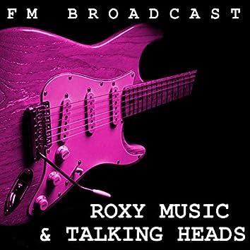 FM Broadcast Roxy Music & Talking Heads