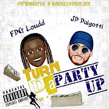 TURN DA PARTY UP