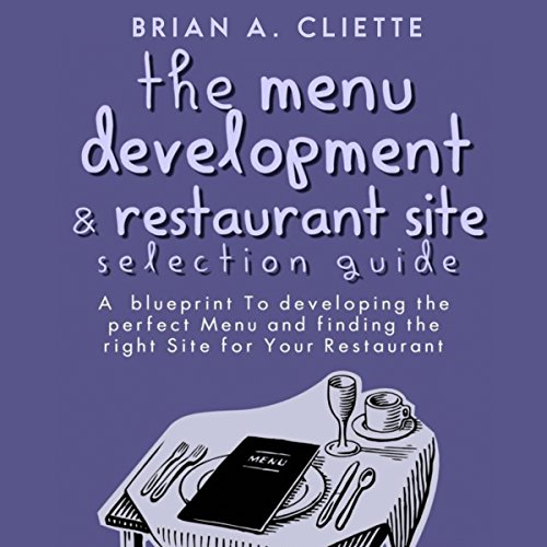 The Menu Development and Restaurant Site Selection Guide audiobook cover art