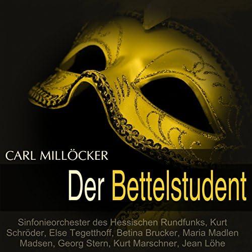 Sinfonieorchester des Hessischen Rundfunks, Kurt Schröder, Else Tegetthoff, Betina Brucker
