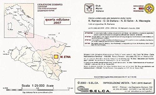 Selca: Mount Etna / Ätna ( Sizilien), Monte Vetore, Monte Rosso, Monte Corvara, Monte Nero, Valle del Bove, Monte Zoccolaro, Zafferana, La Montagnola 1:25.000, Italien Wanderkarte