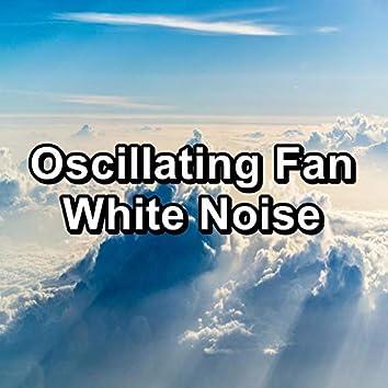 Oscillating Fan White Noise