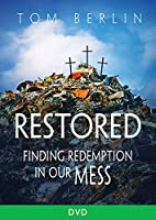 Restored: Finding Redemption in Our Mess [DVD]