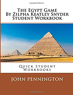 The Egypt Game By Zilpha Keatley Snyder Student Workbook: Quick Student Workbooks