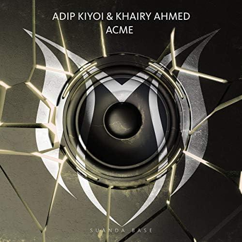 Adip Kiyoi & Khairy Ahmed