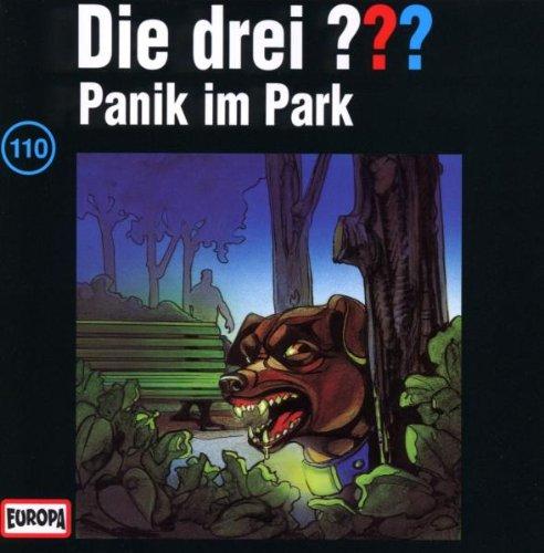 Drei Fragezeichen - Folge 110: Panik im Park (Coverbild kann variieren)