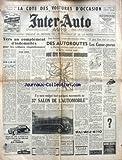 INTER AUTO [No 171] du 28/09/1950 - LA COTE DES VOITURES D'OCCASION - VERS UN COMPLEMENT D'INDEMNITES POUR LES VOITURES REQUISITIONNEES - DES AUTOROUTES - LES CASSE-PNEUS - SALON DE L'AUTOMOBILE.