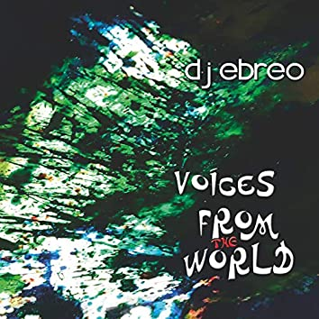 Voices from the World