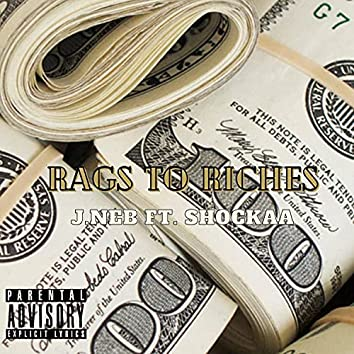 Rags to Riches (feat. Shockaa)