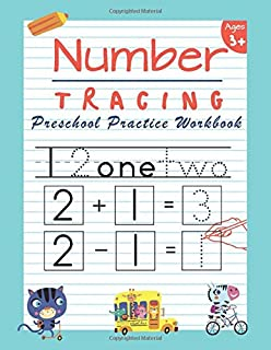 Number Tracing Preschool Practice Workbook: Learn to Trace Numbers 1-20 Essential Reading And Writing Book for Pre K, Kind...