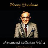 Remastered Collection, Vol. 4 (feat. Teddy Wilson / Jess Stacy / Gene Krupa / Helen Ward / Joe Harris) [All Tracks Remastered 2017]
