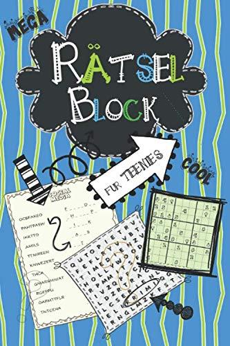 Rätselblock für Teenies: Cooler Rätselspaß für Kinder ab 12: Wortsuchrätsel, Sudokus, Labyrinthe, Buchstabenrätsel für