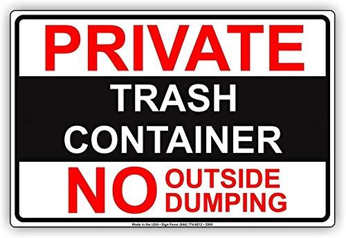 527 Cartel de metal retro vintage de la lata del envase privado de la basura no fuera de dumping al aire libre de la calle del garaje y del hogar Bar Club Decoración de la pared signos 30 x 20 cm