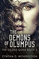 The Demons of Olympus (The Gilded Gods Book 2)