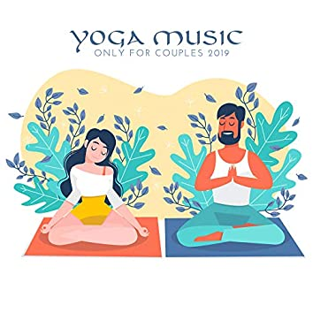 Yoga Music Only for Couples 2019