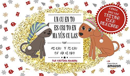 UN CUENTO ESCRITO EN MAYÚSCULAS (+3 años) comiezos de la lectura: Con Michu y Pichu en Navidad