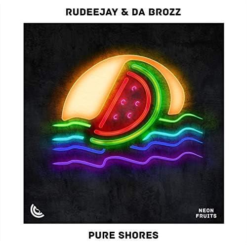 Rudeejay & Da Brozz