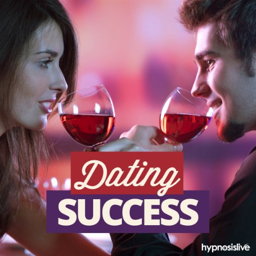 Dating Success Hypnosis     Become a Dating Dynamo, Using Hypnosis              By:                                                                                                                                 Hypnosis Live                               Narrated by:                                                                                                                                 Hypnosis Live                      Length: 38 mins     Not rated yet     Overall 0.0