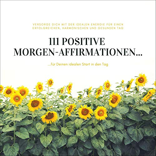 111 positive Morgen-Affirmationen für Deinen idealen Start in den Tag Titelbild