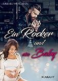 Ein Rocker und ein Baby: Rockerroman (German Edition)