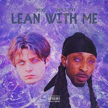 Lean With Me (feat. Tuff Gotti)