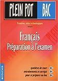 Français : 1ère technologiques, préparation au bac