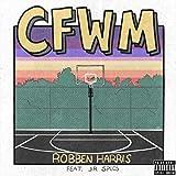 Cfwm (Feat. J.R. Specs) [Explicit]
