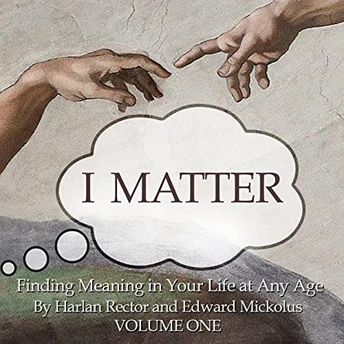 Listen I Matter: Finding Meaning in Your Life at Any Age audio book