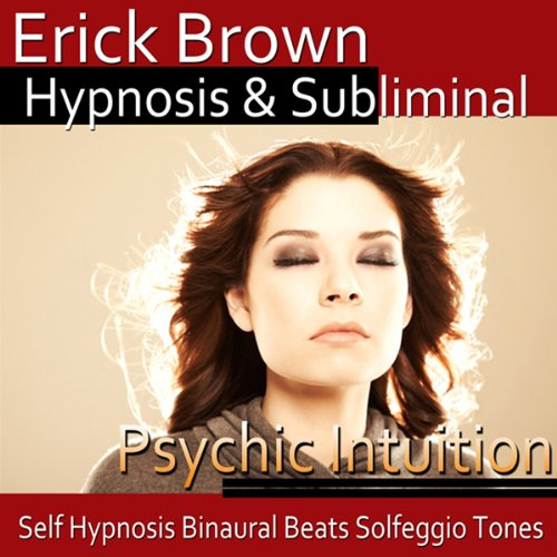 Psychic Intuition Hypnosis cover art