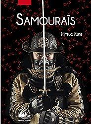 « Les samouraïs, histoire illustrée », Mitsuo Kure (traduction : Carine Chichereau)