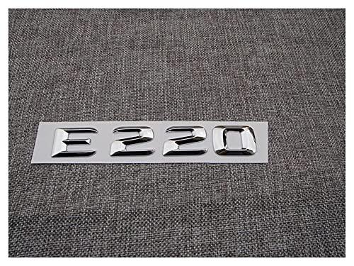 Letra Emblema Cromo número de Letras E 220 Insignia troncal emblemas emblemas Apto para- Mercedes E220 (Color : 1)