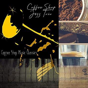 Coffee Shop Music Classics