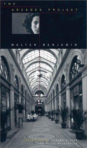 Benjamin, W: Arcades Project